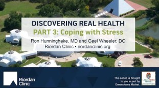 Discovering Real Health Series, Part Three:  Coping With Stress